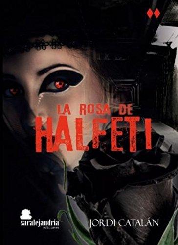 La Rosa de Halfeti eBook: Catalán, Jordi , Ediciones ...