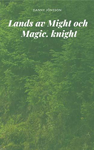 Lands av Might och Magic. knight (Swedish Edition) por Danny Jönsson