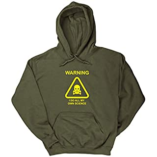 Hippowarehouse Warning i do All My own Science Unisex Hoodie Hooded top (Specific Size Guide in Description) Olive Green