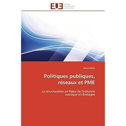 Politiques publiques, réseaux et pme