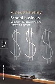 School business par Arnaud Parienty