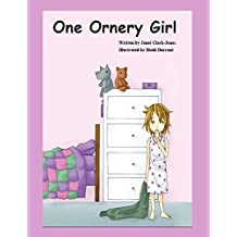 One Ornery Girl by Janet Clark Jones (2014-10-27)