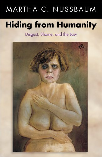 Hiding from Humanity: Disgust, Shame, and the Law (English Edition) par  Martha C. Nussbaum