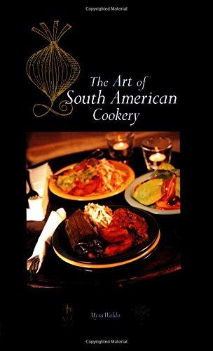 Art of South American Cookery (Hippocrene International Cookbook Series)