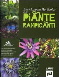 enciclopedia horticolor delle piante rampicanti. ediz. illustrata