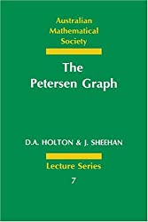 The Petersen Graph (Australian Mathematical Society Lecture Series)