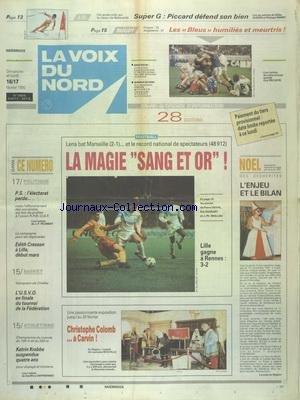 VOIX DU NORD (LA) [No 14816] du 16/02/1992 - PS - L'ELECTORAT PERDU - EDITH CRESSON A LILLE DEBUT MARS - CHRISTOPHE COLOMB A CARVIN - LES SPORTS - FOOT - ATHLETISME - RUGBY - JO AVEC LE SUPER G ET PICCARD par Collectif