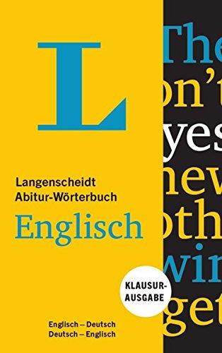 Langenscheidt Abitur-Wörterbuch Englisch  - Buch und App: Klausurausgabe, Englisch-Deutsch/Deutsch-Englisch (Langenscheidt Abitur-Wörterbücher)