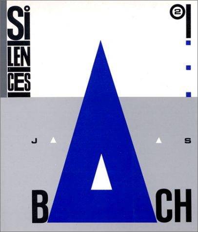 Silences, numro 2 : Bach