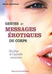 Gestes et messages érotiques du corps : Décodage de l'approche amoureuse