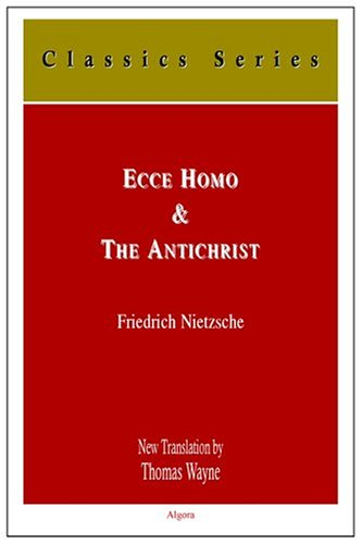 Ecco Homo, and the Antichrist