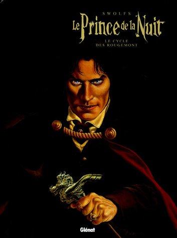 Le Prince de la Nuit l'Intégrale : Le cycle des Rougemont