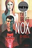 Nox : Ici-bas (1) (01)