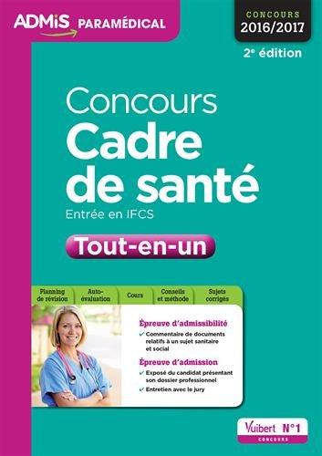 Concours Cadre de santé - Entrée en IFCS - Tout-en-un - Concours 2016-2017