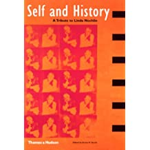 Self and History: A Tribute to Linda Nochlin: Essays in Honour of Linda Nochlin (Interplay)