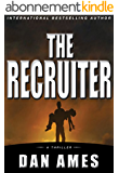 The Recruiter (A Thriller) (English Edition)