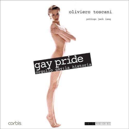 Descargar Libro Gay pride - orgullo gay - la historia de Oliviero Toscani