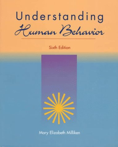 Understanding Human Behavior: A Guide for Health Care Providers PDF Books