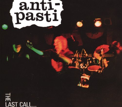 Last Call... by Anti-Pasti