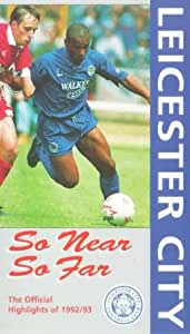 Leicester City: Official Highlights Of 1992/93 [VHS]