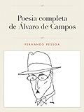 A poesia completa de Álvaro de Campos (Portuguese Edition)