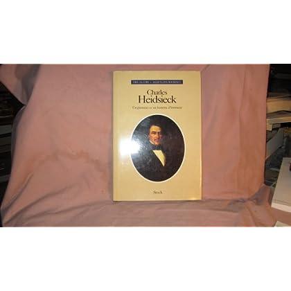 Charles Heidsieck : Un pionnier et un homme d'honneur