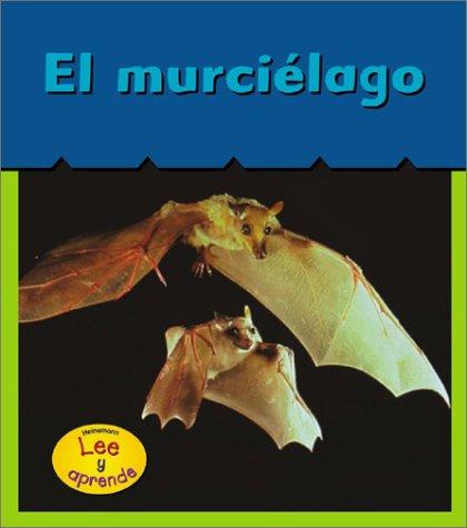 El Murciilago (Bats) (Que Esta Despierto) por Patricia Whitehouse