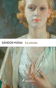 La extraña par Sándor Márai