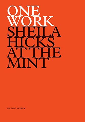 One Work: Sheila Hicks at the Mint