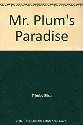 Mr. Plum's Paradise