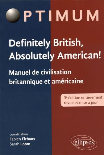 Definitely British Absolutely American ! Manuel de Civilisation Britannique et Américaine