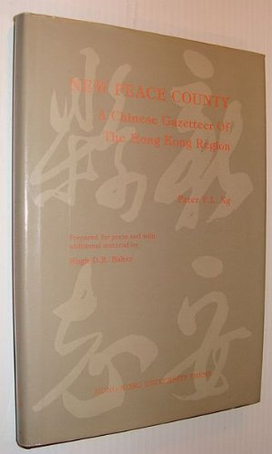 New Peace Country: Chinese Gazetteer of the Hong Kong Region por Peter Y.L. Ng