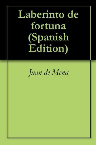 Laberinto de fortuna por Juan de Mena