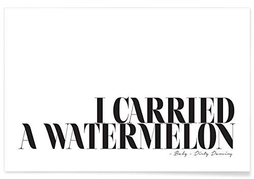 """JUNIQE® Poster 20x30cm Schwarz & Weiß Filme - Design """"I Carried A Watermelon"""" (Format: Quer) - Bilder, Kunstdrucke & Prints von unabhängigen Künstlern - Typo Kunst mit Sprüchen, Quotes, Slogans - entworfen von Honeymoon Hotel"""