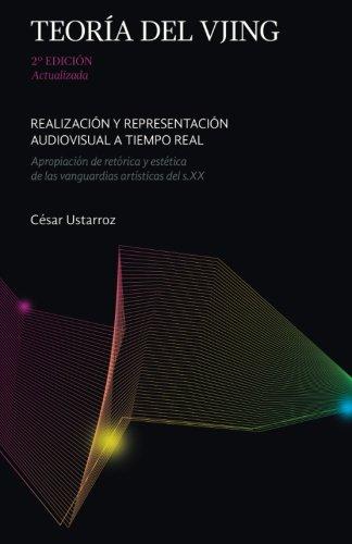 Teoria del VJing: Realizacion y representacion audiovisual a tiempo real