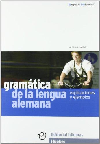 GRAMATICA LENGUA ALEMANA explicaciones (Gramatica Aleman)