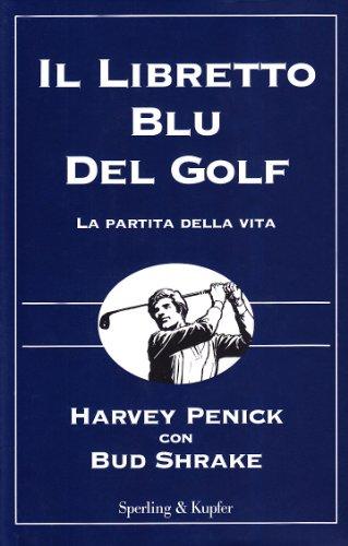 Il libretto blu del golf por Harvey Penick