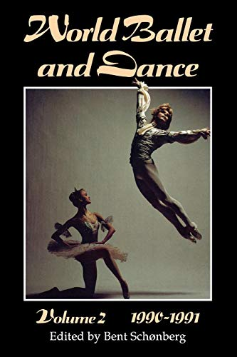 World Ballet and Dance, Volume 2, 1990 - 1991: An International Yearbook: 002