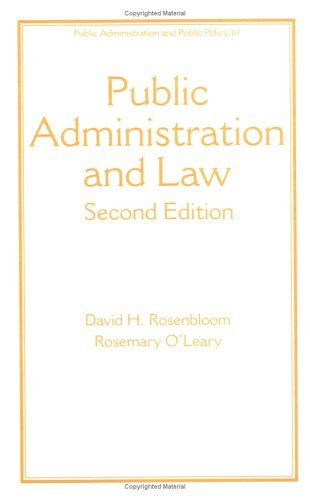 Public Administration and Law, Third Edition (Public Administration and Public Policy) by David H. Rosenbloom (1996-09-12)