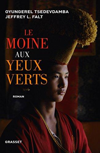 Le moine aux yeux verts: Traduit de l'anglais par Katalin Balogh et Philippe Bonnet