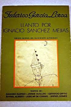 Llanto por Ignacio Sánchez mejiasfacsimil (Ediciones de la Casona de Tudanca)