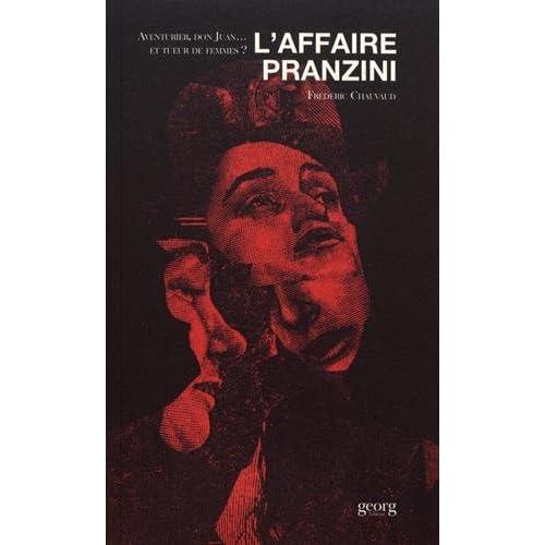 L'affaire Pranzini : aventurier, Don Juan... et tueur de femmes ?