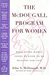 The McDougall Program for Women: What Every Woman Needs to Know to Be Healthy for Life