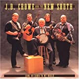 Songtexte von J.D. Crowe and The New South - Come On Down to My World