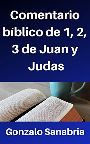 Comentario bíblico de 1, 2, 3 de