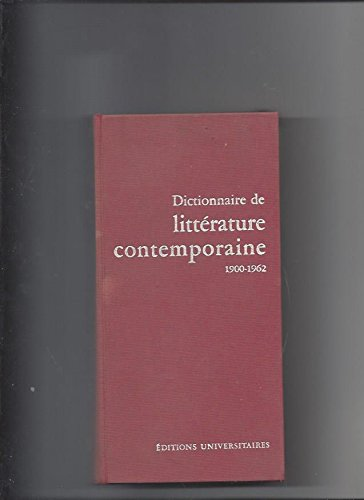 Dictionnaire de littérature contemporaine 1900-1962