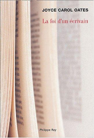 Descargar Libro La Foi d'un écrivain de Joyce carol Oates