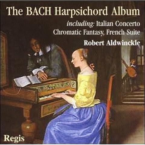 BACH: Harpsichord Album / Robert Aldwinkle (US Import)