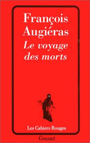 Le voyage des morts par François Augiéras
