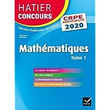 Mathématiques tome 1 - CRPE 2020 - Epreuve écrite d'admissibilité